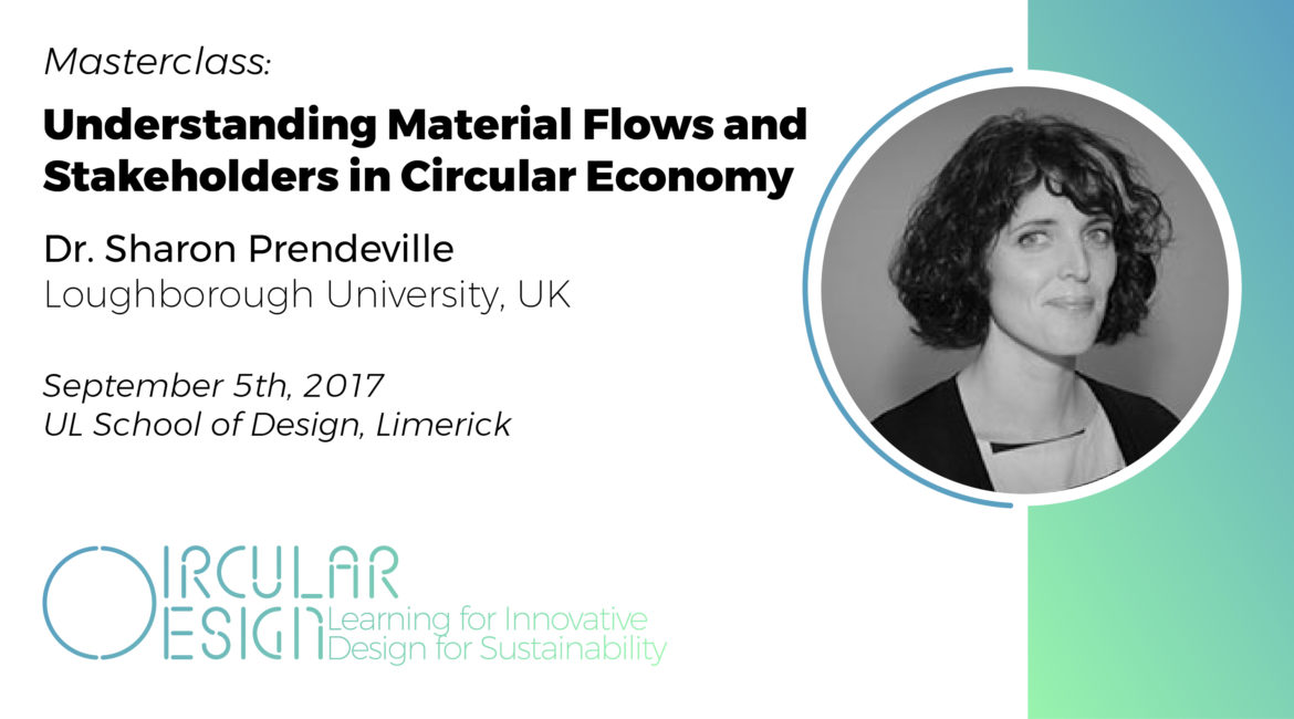 Masterclass on 'Understanding Material Flows and Stakeholders in Circular Economy' by Dr. Sharon Prendeville, Loughborough University, UK