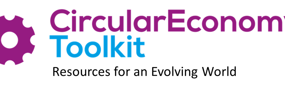 Circular Economy Toolkit: Resources for an Evolving World