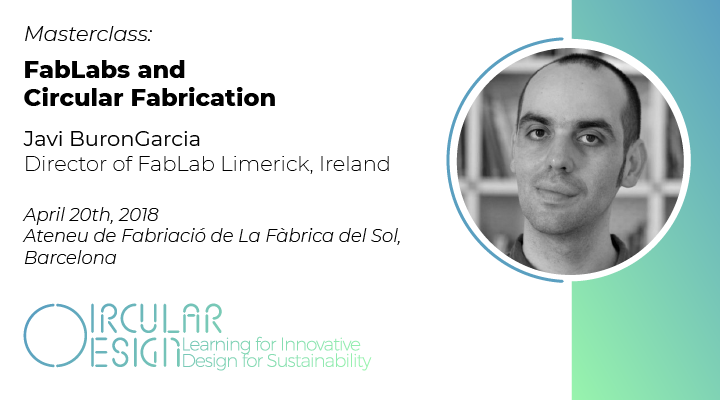 Masterclass FabLabs and Circular Fabrication by Javi Buron Garcia