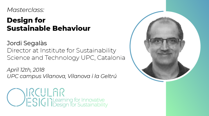 Masterclass on Design for Sustainable Behaviour by Jordi Segalàs